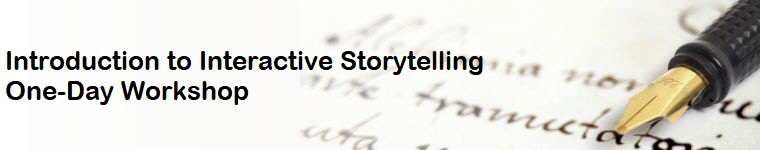 Introduction to Interactive Storytelling